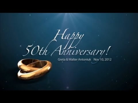 Dvd 50th Anniversary Slideshow Greta And Walter Antoniuk Youtube