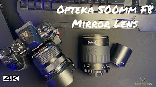 Opteka 500MM F8 Mirror Lens - Should you buy one?