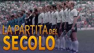 ITALIA - GERMANIA 4-3| LA PARTITA DEL SECOLO| MESSICO 70