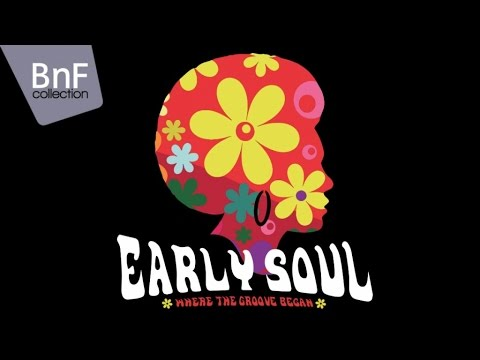 Early Soul - Where the Groove Began (full album)
