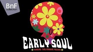 Early Soul - Where the Groove Began (full album)