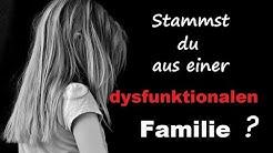 Merkmale einer dysfunktionalen Familie