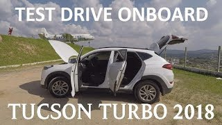 Avaliação Hyundai New Tucson Turbo 2018 | Test Drive Onboard POV GoPro