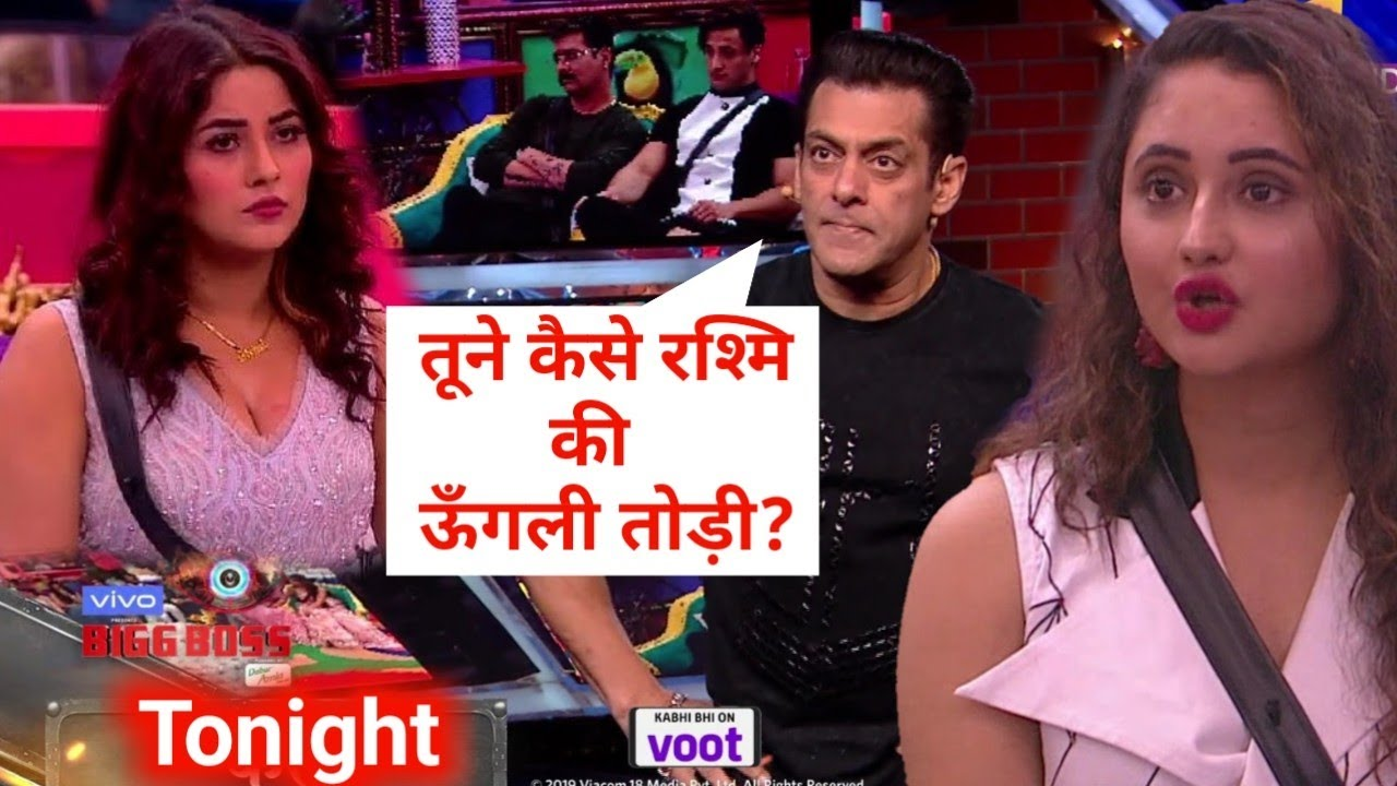 Bigg Boss Season 13 7 Dec 2019 Salman Khan Slams Shehnaz Gill Supports Rashami Desai