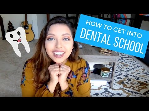 How to Get into Dental School | 6 Tips on the Application Process