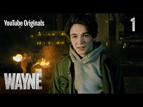 "Wayne | Ep 1: ""Get Some Then"""