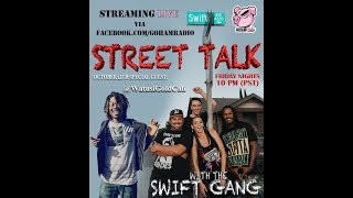 10.13.17STREETTALK with the Swift Gang (Ep7)