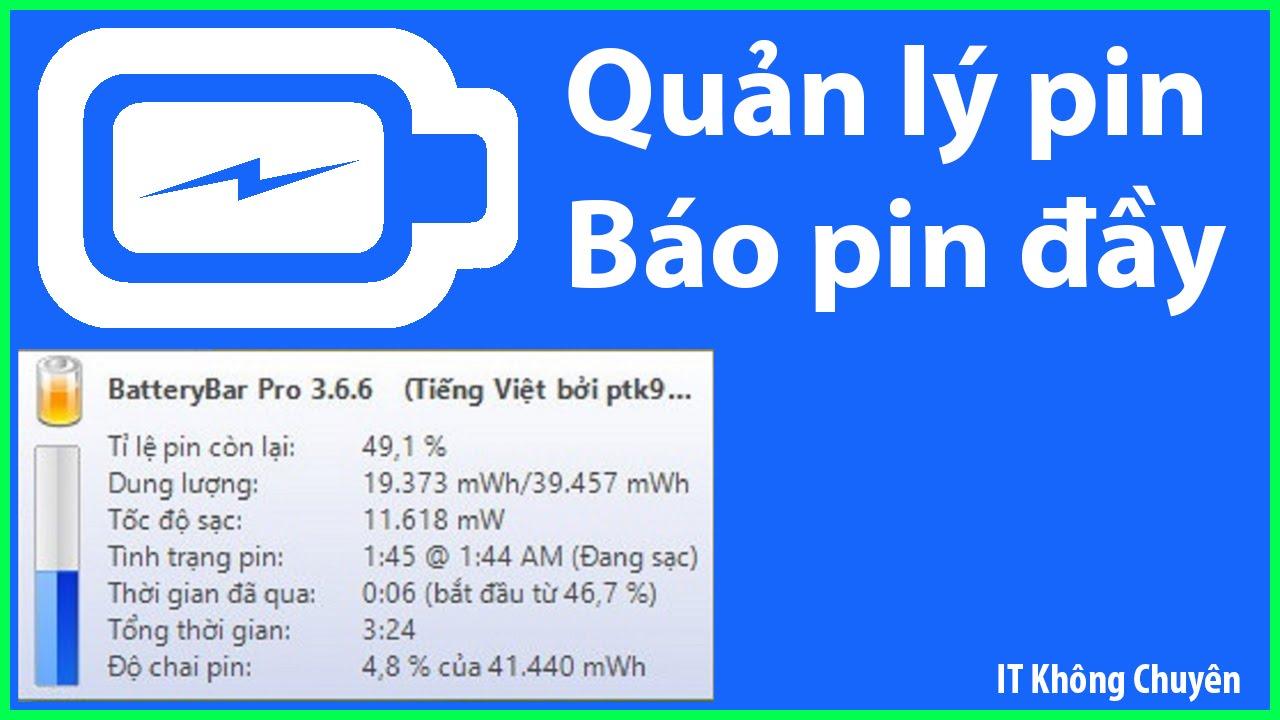 Phần mềm quản lý pin laptop tốt nhất, báo pin đầy   BatteryBar Setup 3.6.6   [IT Không Chuyên]