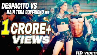 Despacito vs Main Tera Boyfriend - Remix | Dj Harshal | SOUMIK WAHID | Lyrical Video