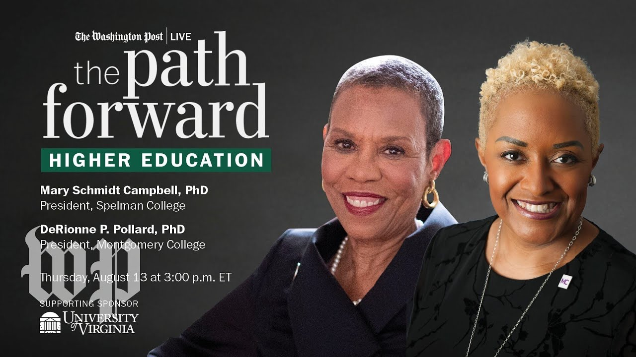 Presidents of Spelman and Montgomery colleges discuss effects of covid-19 (Full Streams 8/13)