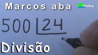 DIVISÃO - Aprenda a Dividir, Multiplicar e Subtrair (Pedido por aluna) - Aula 30