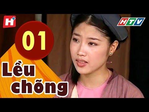 Lều Chõng - Tập 1   HTV Phim Tình Cảm Việt Nam Hay Nhất 2019