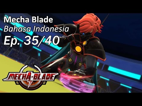 Mecha Blade Bhs Indonesia Ep. 35/40