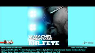 "Machel Montano - Mr Fete ""2012 Soca Music"""
