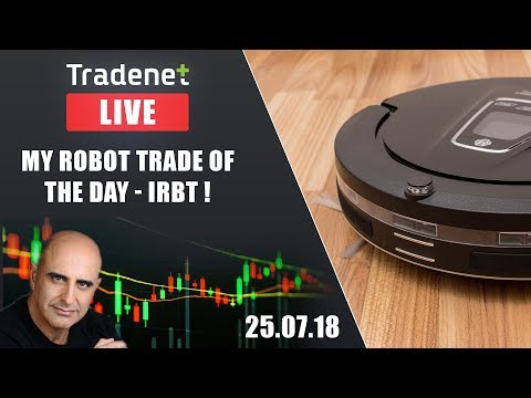 Live Day Trading room streaming - My robot trade of the day - IRBT