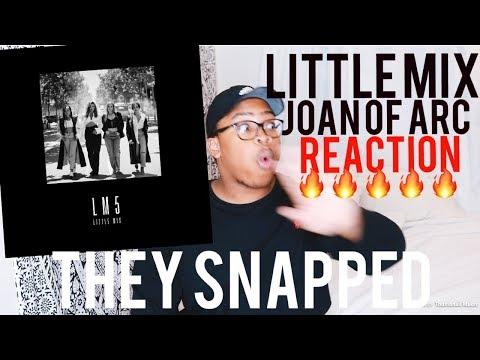 Little Mix - Joan of Arc | REACTION!!