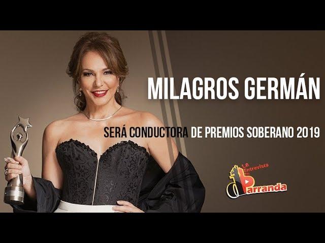 Milagros Germán conducirá Premios Soberano 2019 / Alberto Zayas revela detalles de la producción