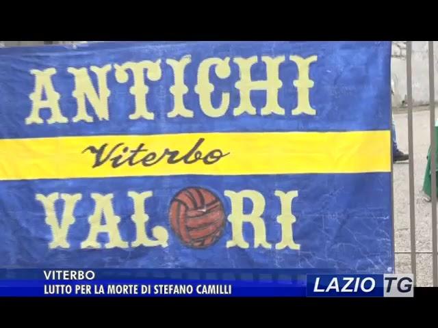 Laziotv   LAZIO TG   VITERBO LUTTO PER LA MORTE DI CAMILLI