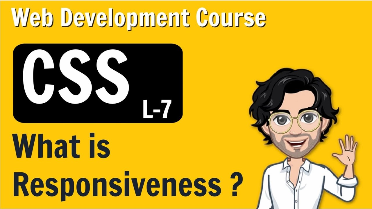 What is Responsiveness? CSS | Web Development Course | Lecture 7