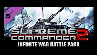 supreme Commander 2 Обзор дополнения Infinite War Battle Pack