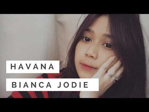 HAVANA COVER BIANCA JODIE INDONESIAN IDOL 2018