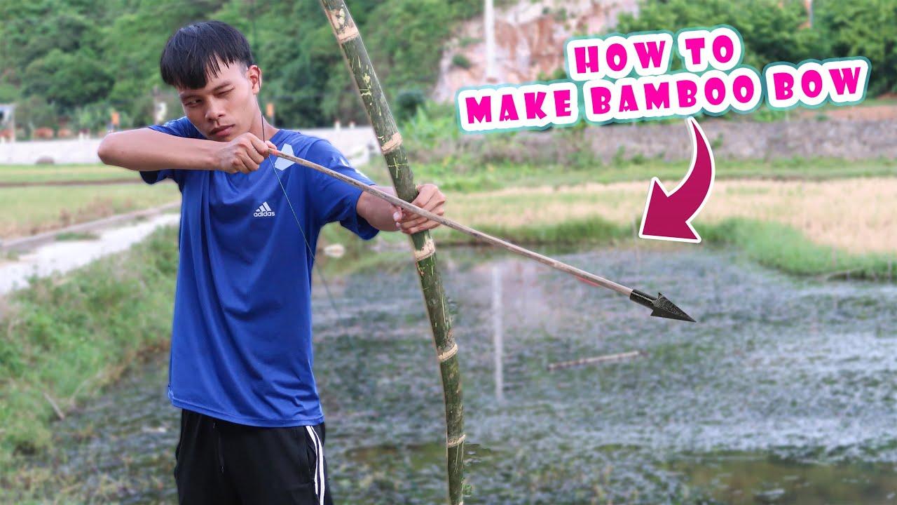 Thử chế tạo cung tên bắn cá bằng tre dài 1m7 (how to make bamboo bow ) Lạ Vlog
