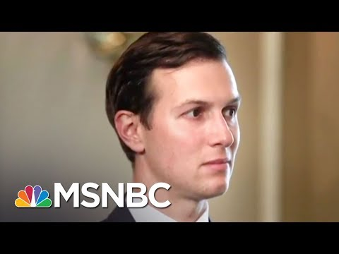 Report: Some Donald Trump Lawyers Wanted Jared Kushner Out Over Russia Probe | The Last Word | MSNBC