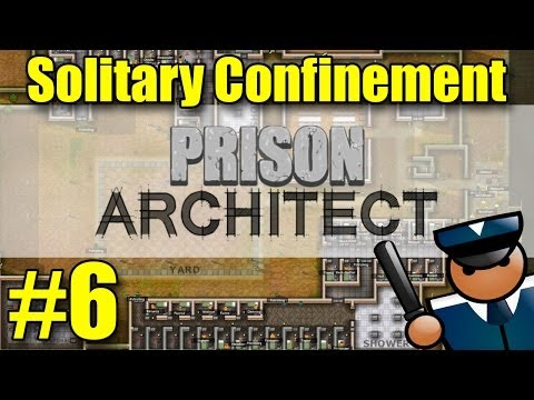Prison Architect: Solitary Confinement, Staff Room, & More!