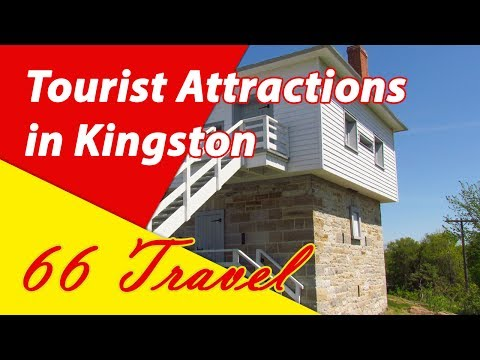 List 13 Tourist Attractions in Kingston, Ontario | Travel to Canada
