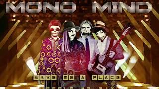 Mono Mind Save Me A Place 3 mix by