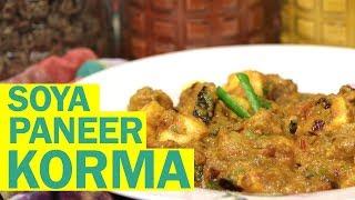 Soya Paneer Korma   How To Make Paneer Korma   पनीर कोरमा   Food Tak