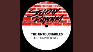 Just Da Way U Want (Way U Dubb)