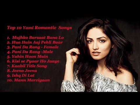 Top 10 Yami Romantic JukeBox  | Yami Gautam | Romantic Songs | Best Bollywood Romantic Songs