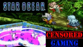 Star Ocean (Series) Censorship Part 1 - Censored Gaming