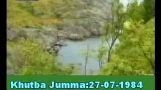 Khutba Jumma:27-07-1984:Delivered by Hadhrat Mirza Tahir Ahmad (R.H) Part 2/4