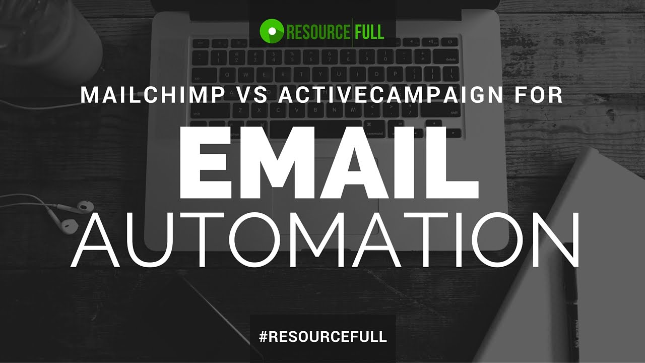 MailChimp vs ActiveCampaign for Email Automation