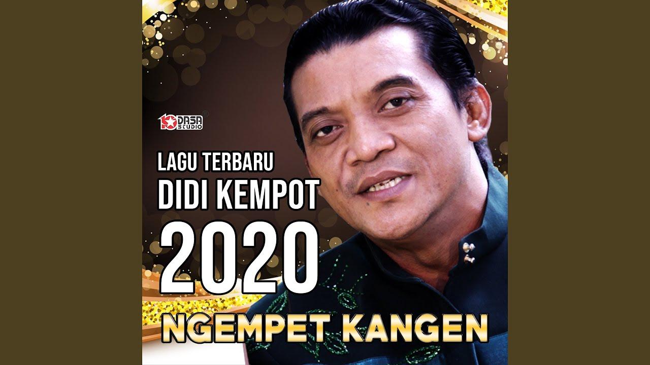 Download Lagu Didi Kempot Terbaru 2020 Ngempet Kangen Oleh Didi
