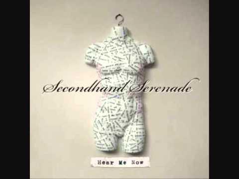 Hear Me Now - Secondhand Serenade