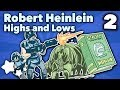 Robert Heinlein - Highs and Lows - #2