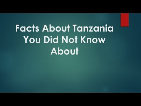 Facts About Tanzania  You Did Not Know About
