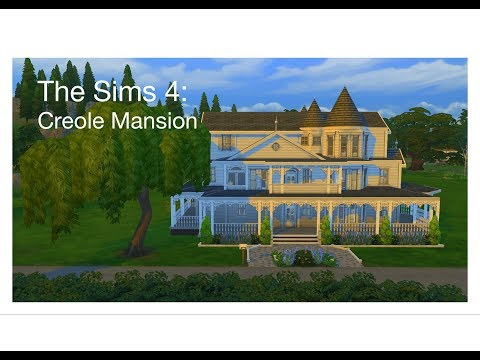 The Sims 4 Speed Build::Creole Mansion