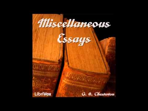 Miscellaneous Essays (audiobook) by G. K. Chesterton