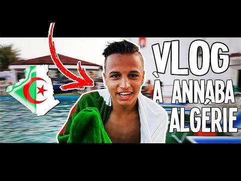 VLOG - EN ALGÉRIE À ANNABA !!