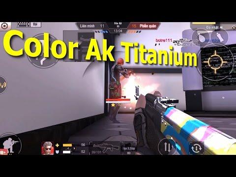 [Tập Kích] Color AK Titanium Phiên Bản Lỗi Của Ak Platium - Bình Luận Tập Kích