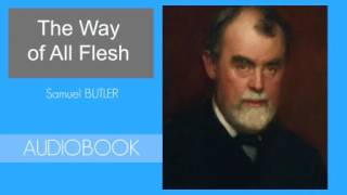The Way of All Flesh by Samuel Butler - Audiobook ( Part 1/3 )