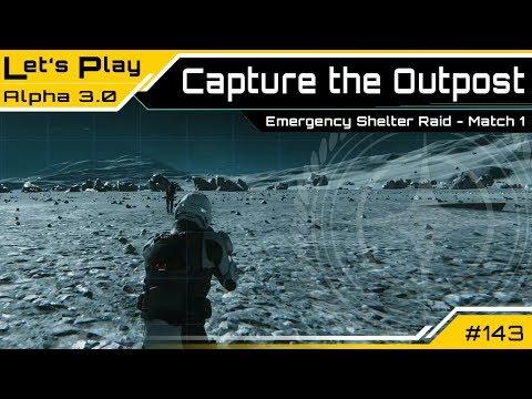 Star Citizen 3.0 🕹️ Capture The Outpost - Match 1   LetsPlay [Deutsch/German]