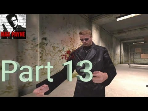 Max Payne Mobile - Walkthrough Part 13 - Part 2,Chapter 4: Put Out My Flames With Gasoline (Android) - 동영상