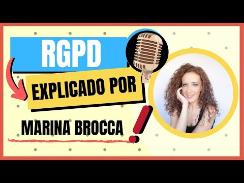 rgpd:-mariana-brocca-nos-explica-como-cumplir-con-la-nueva-ley-de-protección-de-datos?