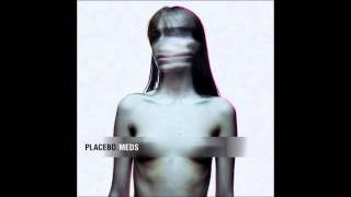 Placebo - Meds (feat. VV of The Kills)