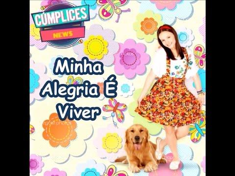 Minha Alegria É Viver (Letra) Manuela e Seus Amigos - C1R